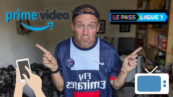 Pass ligue 1 - Prime Vidéo